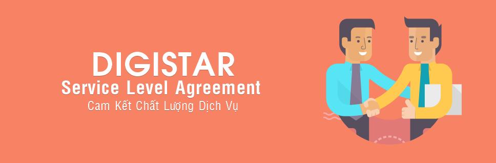 Cam kết chất lượng dịch vụ ( Service Level Agreement – SLA ) là bản cam kết giữa DIGISTAR và khách hàng của mình